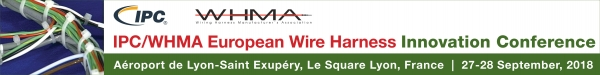 IPC/WHMA European Wire Harness Innovation Conference, del 27 al 28 de Septiembre de 2018 en Lyon, Francia
